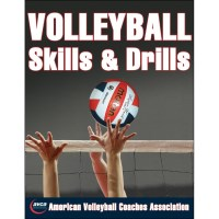 Volleyball Skills & Drills By American Volleyball Coaches Association