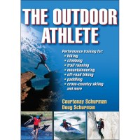 The Outdoor Athlete By Courtenay Schurman And Doug Schurman