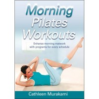 Morning Pilates Workouts By Cathleen Murakami