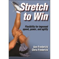Stretch To Win By Ann Frederick And Christopher Frederick