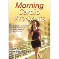 Morning Cardio Workouts By June Kahn And Lawrence Biscontini