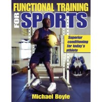 Functional Training For Sports By Michael Boyle