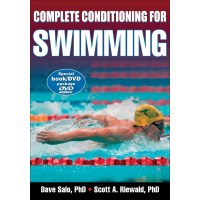 Complete Conditioning For Swimming Book With DVD By David Salo, Scott Riewald