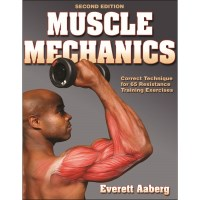 Muscle Mechanics 2nd Edition By Everett Aaberg